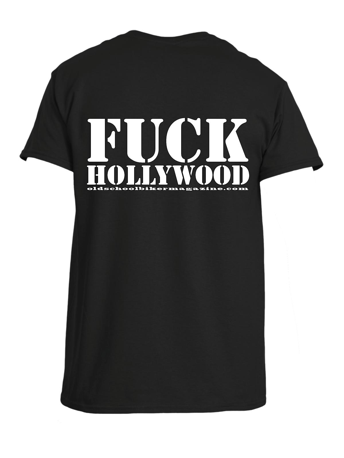 c527afb00 Fuck Hollywood T-shirt - Old School Biker